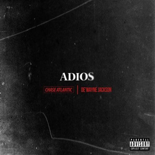 Adios (feat. Chase Atlantic) by De'Wayne Jackson