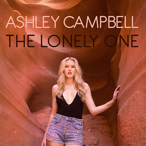 The Lonely One by Ashley Campbell