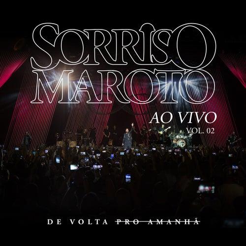 De Volta Pro Amanhã, Vol. 2 (Ao Vivo) de Sorriso Maroto