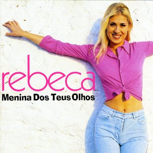 Menina Dos Teus Olhos by Rebeca
