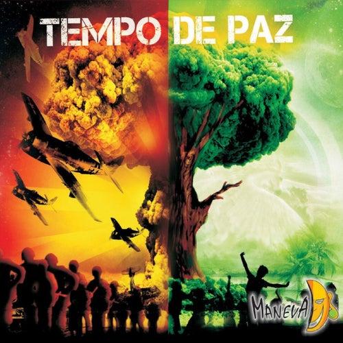 Tempo de Paz by Maneva
