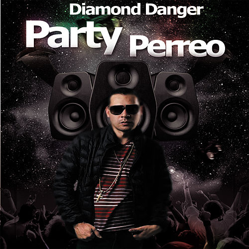 Party Perreo von Diamond Danger