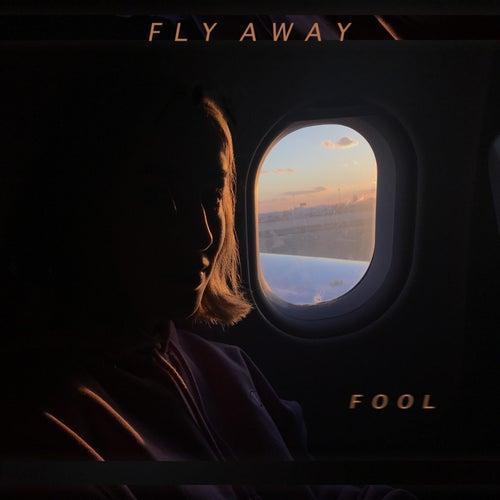 Fly Away fra Fool