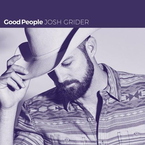 Good People by Josh Grider