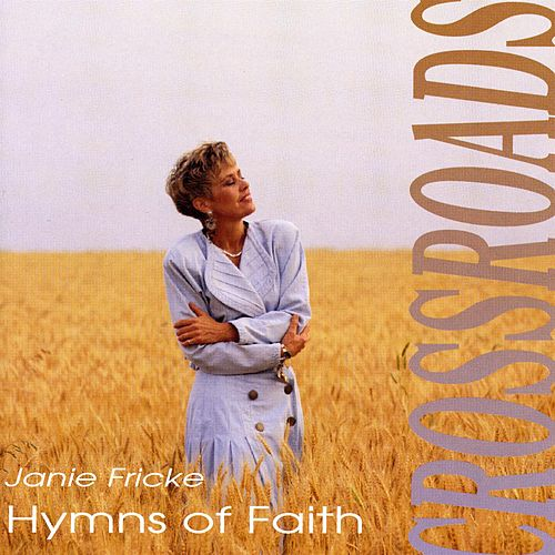 Crossroads - Hymns of Faith de Janie Fricke