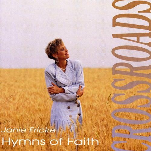Crossroads - Hymns of Faith by Janie Fricke
