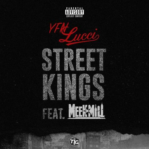 Street Kings (feat. Meek Mill) de YFN Lucci
