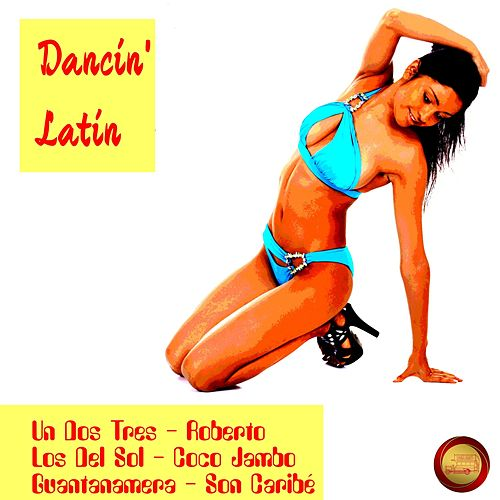 Dancin Latin von Various Artists