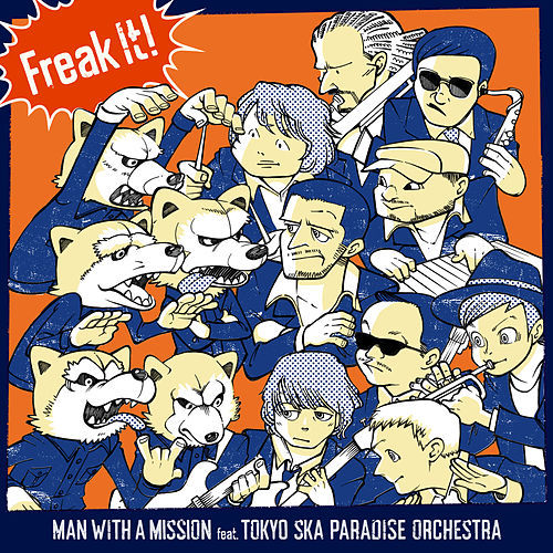 Freak It! by Man With A Mission