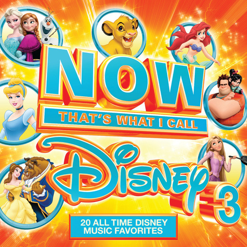 NOW That's What I Call Disney 3 by Various Artists