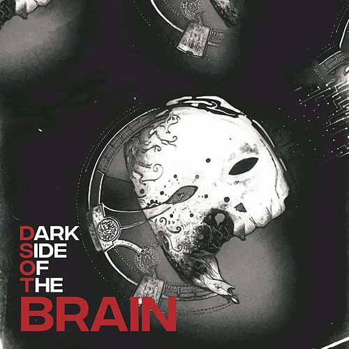 Dark Side Of The Brain de Brain