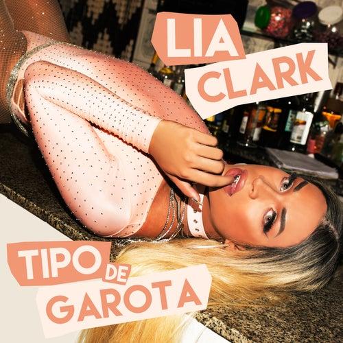 Tipo de Garota de Lia Clark