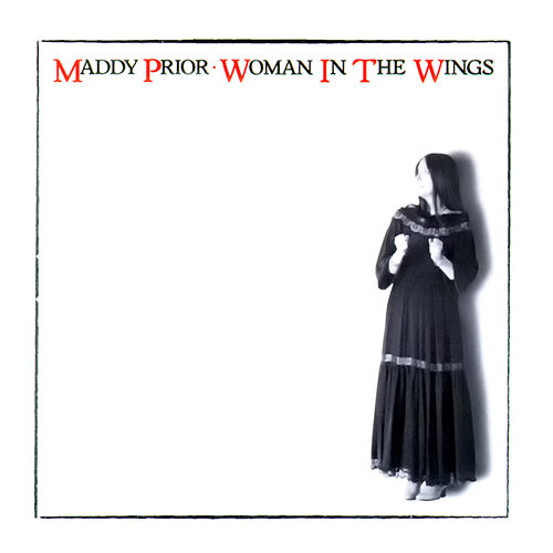 Woman in the Wings (1994 Remaster) de Maddy Prior
