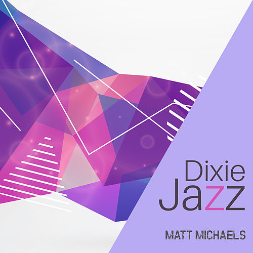 Dixie Jazz de Matt Michaels