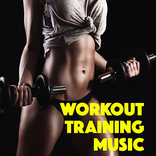 Workout Training Music by Various Artists