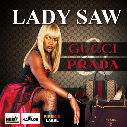 Gucci & Prada by Lady Saw
