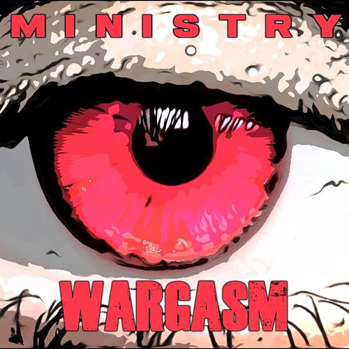 Wargasm by Ministry