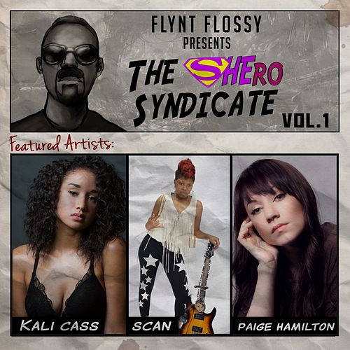 The Shero Syndicate, Vol. 1 - EP de Flynt Flossy