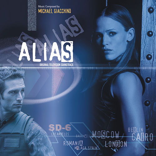 Alias (Original Television Soundtrack) von Michael Giacchino