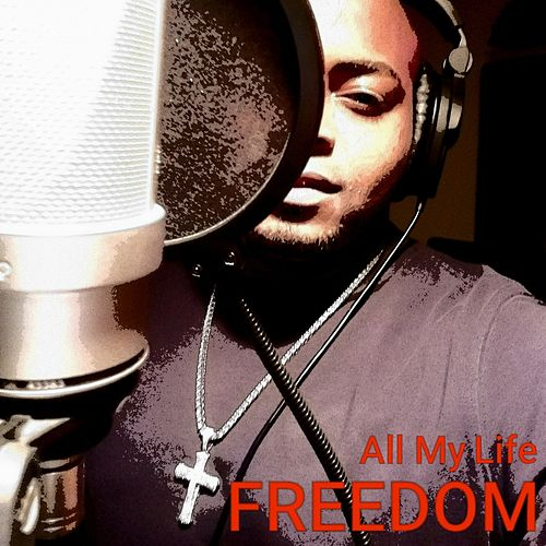 All My Life by Freedom
