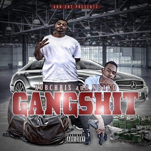 Gang Shit (feat. Nbakd) by Aob Chris