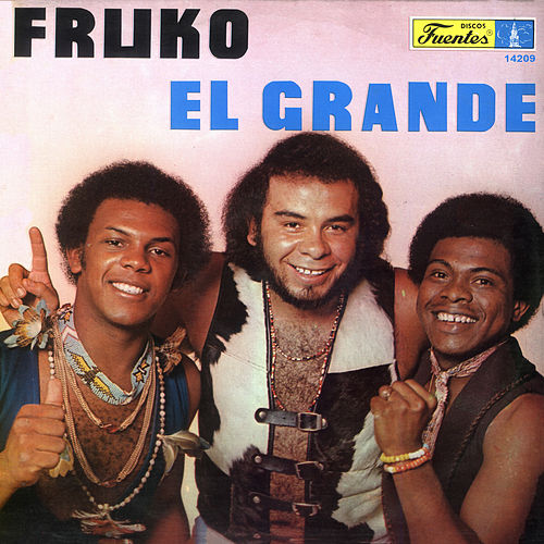Fruko el Grande by Fruko Y Sus Tesos