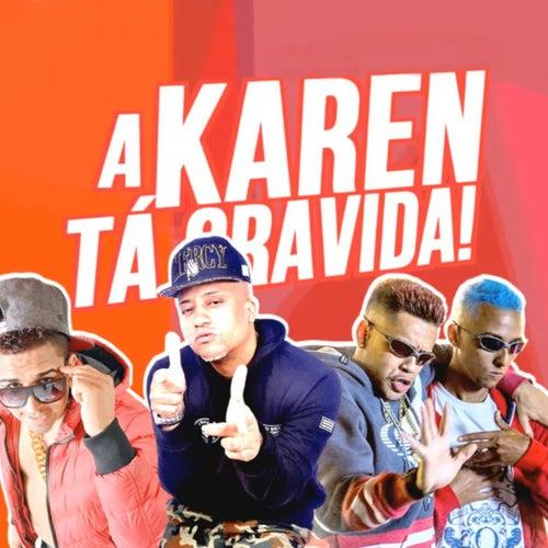 A Karen Tá Grávida by MC Fabinho da Osk