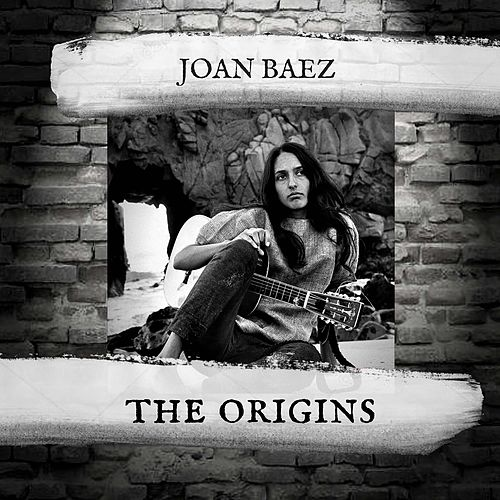 The Origins by Joan Baez