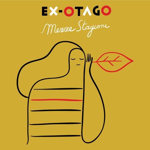 Mezze stagioni (Deluxe Edition) di Ex-Otago