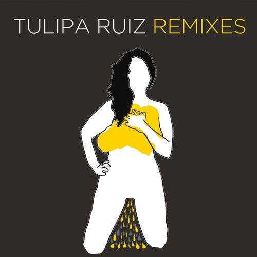 Tulipa Ruiz Remixes by Tulipa Ruiz