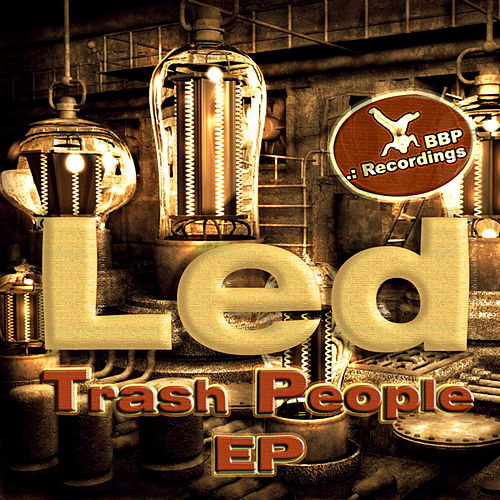Trash People EP de L.E.D.