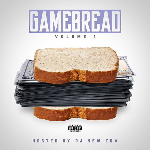 Gamebread Vol. 1 (Hosted by DJ New Era) by Various Artists