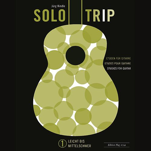 SOLOTRIP I ( 57 guitar studies for beginners ) by Jürg Kindle