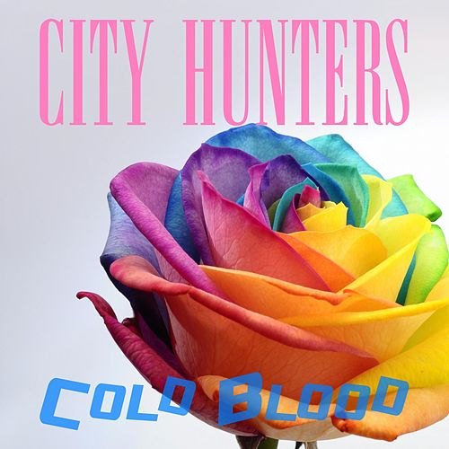 City Hunters de Cold Blood