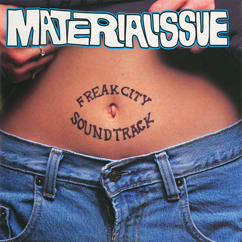 Freak City Soundtrack de Material Issue