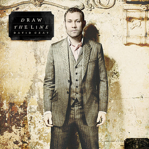 Draw the Line (Deluxe Edition) by David Gray