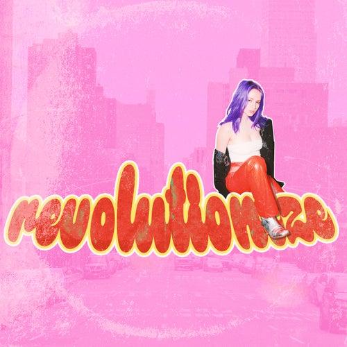 Revolutionize by Mia Gladstone