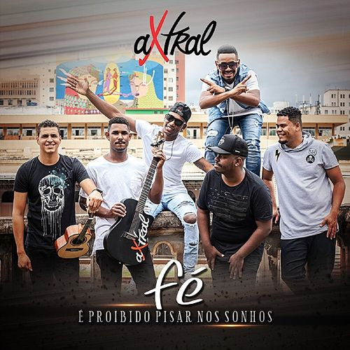 Fé by Grupo aXtral
