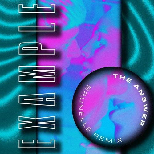The Answer (Brunelle Remix) von Example