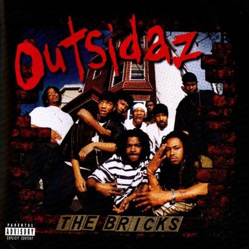 The Bricks de Outsidaz