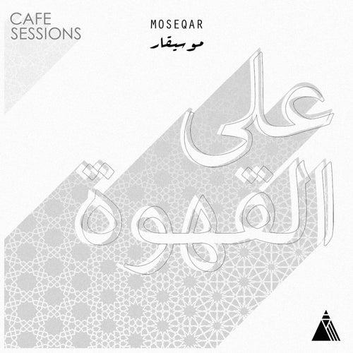 Café Sessions de Moseqar