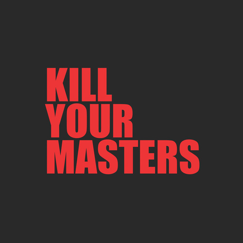 Kill Your Masters de Run The Jewels