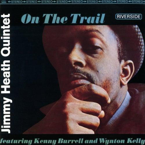 On The Trail von Jimmy Heath