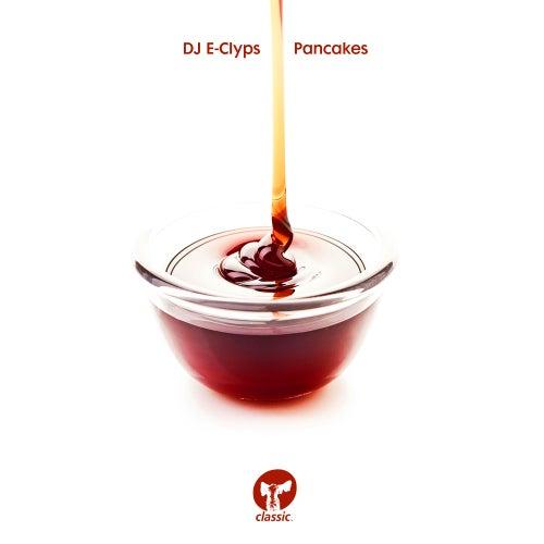 Pancakes by DJ E-Clyps