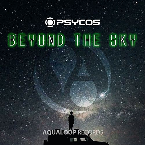 Beyond the Sky by Psycos