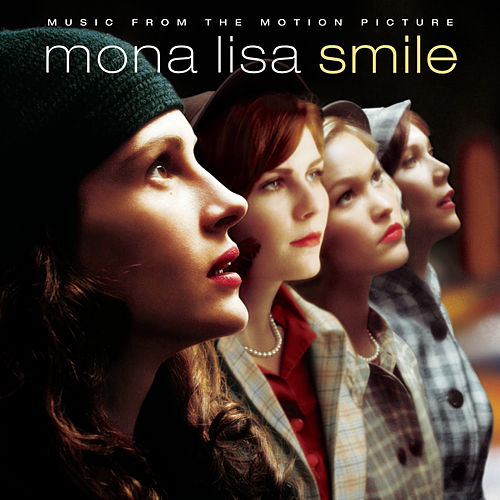 Mona Lisa Smile by Original Motion Picture Soundtrack