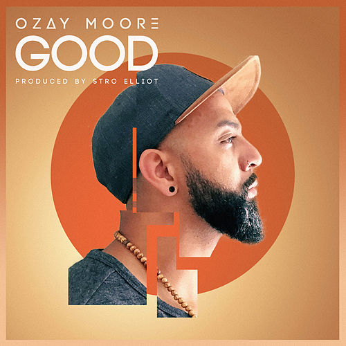 Good by Ozay Moore