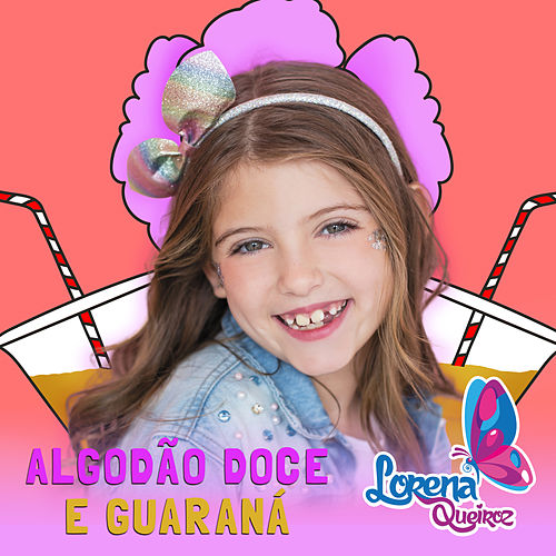 Algodão Doce e Guaraná by Lorena Queiroz