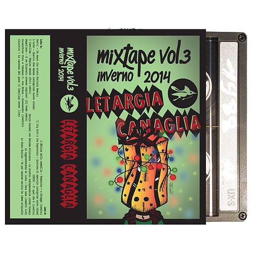 Garrincha Mixtape Vol. 3 - Letargia Canaglia von Various Artists