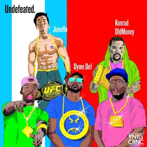 Undefeated (feat. Junoflo & Dyme Def) de Konrad Oldmoney